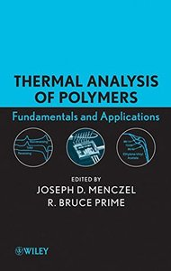 Thermal Analysis of Polymers, Fundamentals and Applications (Hardcover)-cover