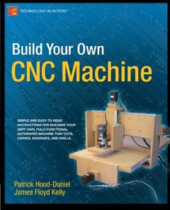 Build Your Own CNC Machine (Technology in Action)-cover