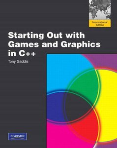 Starting Out with Games and Graphics in C++ (IE-Paperback)