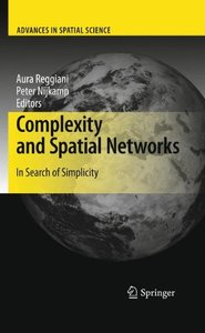 Complexity and Spatial Networks: In Search of Simplicity (Hardcover)-cover