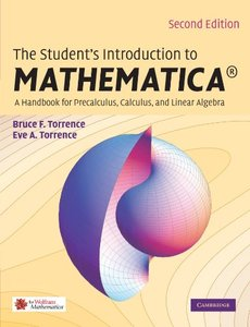 The Student's Introduction to MATHEMATICA: A Handbook for Precalculus, Calculus, and Linear Algebra, 2/e (Paperback)-cover