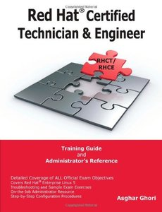 Red Hat Certified Technician & Engineer (RHCT and RHCE) Training Guide and Administrator's Reference (Paperback)-cover