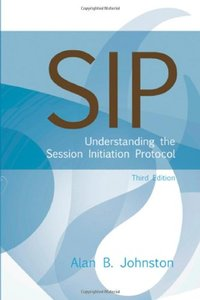 Sip: Understanding the Session Initiation Protocol, 3/e (Hardcover)