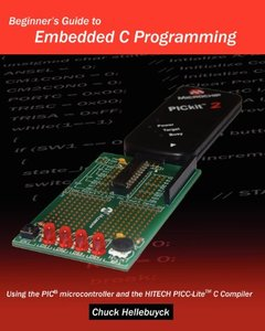 Beginner's Guide To Embedded C Programming: Using The Pic Microcontroller And The Hitech Picc-Lite C Compiler (Paperback)-cover
