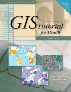 GIS Tutorial for Health (Updated for Arcgis 9.3) (Paperback)-cover