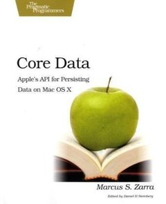 Core Data: Apple's API for Persisting Data on Mac OS X (Paperback)-cover