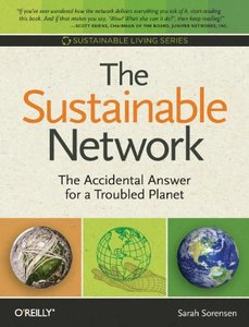 The Sustainable Network: The Accidental Answer for a Troubled Planet (Paperback)-cover