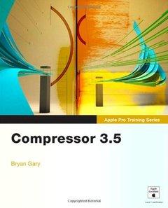 Apple Pro Training Series: Compressor 3.5 (Paperback)-cover