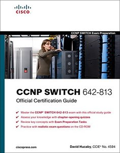 CCNP SWITCH 642-813 Official Certification Guide (Hardcover)-cover