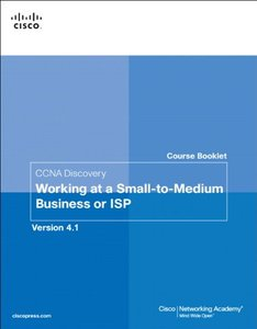 Course Booklet for CCNA Discovery Working at a Small-to-Medium Business or ISP, Version 4.1 (Paperback)-cover