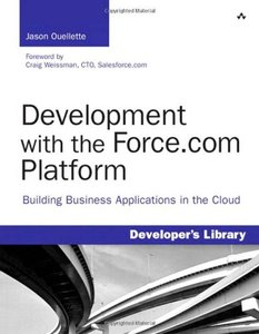 Development with the Force.com Platform: Building Business Applications in the Cloud (Paperback)-cover