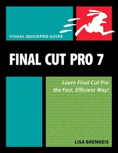 Final Cut Pro 7 : Visual QuickPro Guide (Paperback)-cover