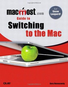 MacMost.com Guide to Switching to the Mac (Paperback)-cover