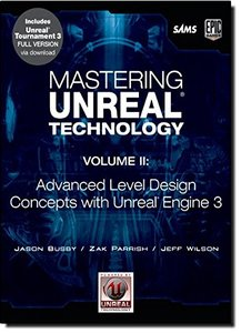 Mastering Unreal Technology, Volume II: Advanced Level Design Concepts with Unreal Engine 3 (Paperback)-cover