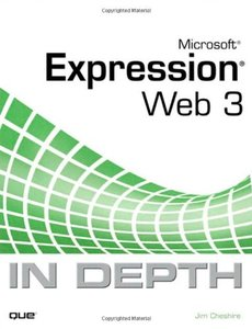 Microsoft Expression Web 3 In Depth (Paperback)-cover