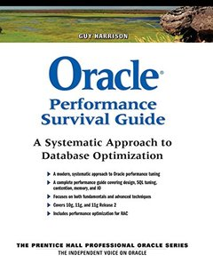 Oracle Performance Survival Guide: A Systematic Approach to Database Optimization (Paperback)-cover