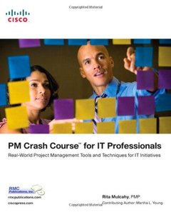 PM Crash Course for IT Professionals: Real-World Project Management Tools and Techniques for IT Initiatives (Paperback)-cover