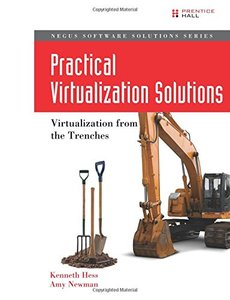 Practical Virtualization Solutions: Virtualization from the Trenches (Paperback)