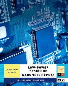 Low-Power Design of Nanometer FPGAs: Architecture and EDA (Hardcover)-cover
