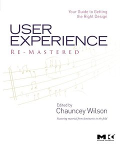 User Experience Re-Mastered: Your Guide to Getting the Right Design (Paperback)-cover