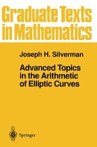 Advanced Topics in the Arithmetic of Elliptic Curves (Paperback)