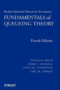 Fundamentals of Queueing Theory, Solutions Manual, 4/e (Paperback)-cover