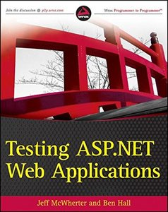 Testing ASP.NET Web Applications (Paperback)
