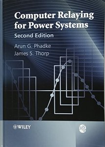 Computer Relaying for Power Systems (Rsp), 2/e (Hardcover)