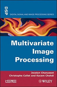 Multivariate Image Processing (Hardcover)