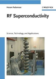 RF Superconductivity: Volume II: Science, Technology and Applications (v. 2)