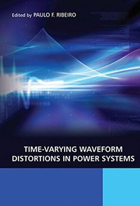 Time-Varying Waveform Distortions in Power Systems (Hardcover)