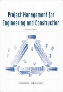 Project Management for Engineers and Construction, 2/e (Paperback)