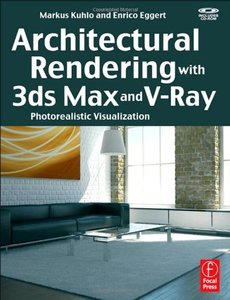 Architectural Rendering with 3ds Max and V-Ray: Photorealistic Visualization (Paperback)-cover