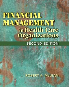 Financial Management in Health Care Organizations, 2/e (Hardcover)