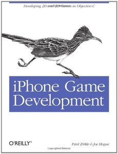 iPhone Game Development: Developing 2D & 3D games in Objective-C (Paperback)-cover