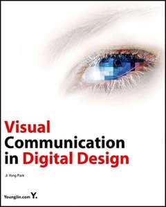 Visual Communication in Digital Design (Paperback)