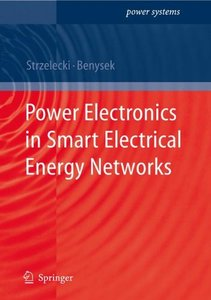 Power Electronics in Smart Electrical Energy Networks (Hardcover)-cover