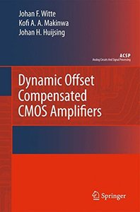 Dynamic Offset Compensated CMOS Amplifiers (Hardcover)