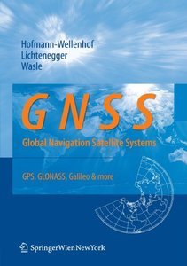 GNSS Global Navigation Satellite Systems: GPS, GLONASS, Galileo, and more (Paperback)-cover