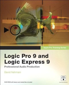 Apple Pro Training Series: Logic Pro 9 and Logic Express 9 (Paperback)-cover