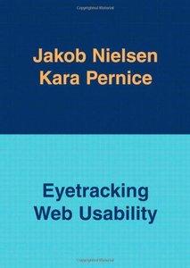 Eyetracking Web Usability (Paperback)