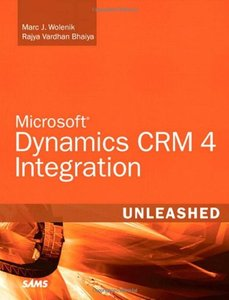 Microsoft Dynamics CRM 4 Integration Unleashed (Paperback)-cover