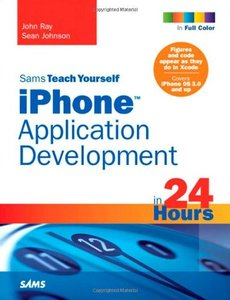 Sams Teach Yourself iPhone Application Development in 24 Hours (Paperback)-cover