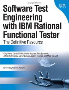 Software Test Engineering with IBM Rational Functional Tester: The Definitive Resource (Paperback)-cover