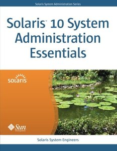 Solaris 10 System Administration Essentials (Paperback)-cover