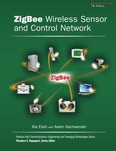 ZigBee Wireless Sensor and Control Network (Paperback)-cover