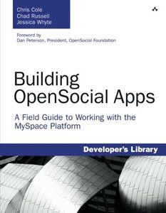 Building OpenSocial Apps: A Field Guide to Working with the MySpace Platform (Paperback)-cover