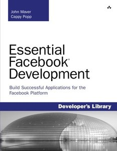 Essential Facebook Development: Build Successful Applications for the Facebook Platform (Paperback)-cover