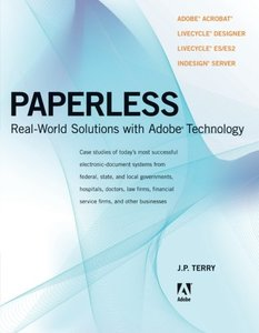 Paperless: Real-World Solutions with Adobe Technology (Paperback)-cover