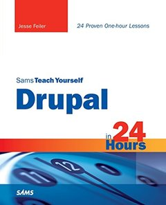 Sams Teach Yourself Drupal in 24 Hours (Paperback)-cover